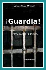 guardia-memorias-de-la-prision